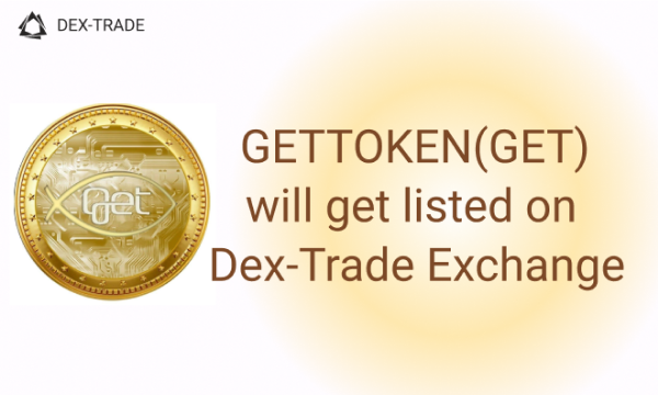 GETTOKEN (GET) now is listed on Dex-Trade Exchange