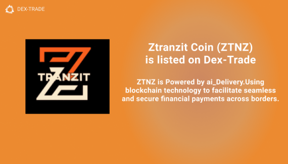 Ztranzit Coin (ZTNZ) is listed on Dex-Trade Exchange