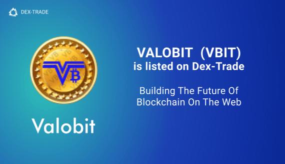 VALOBIT (VBIT)  is listed on Dex-Trade Exchange