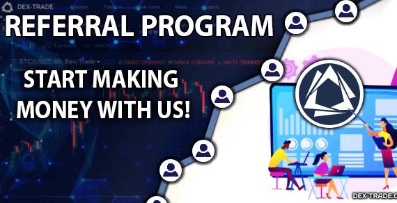 Referral program on Dex-Trade: start making money with us