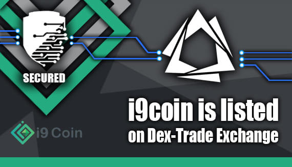 i9coin is listed on Dex-Trade Exchange