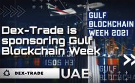 Dex-Trade participates as a sponsor in Gulf Blockchain Week   Dubai 2021